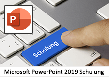 Microsoft PowerPoint 2019 Schulung